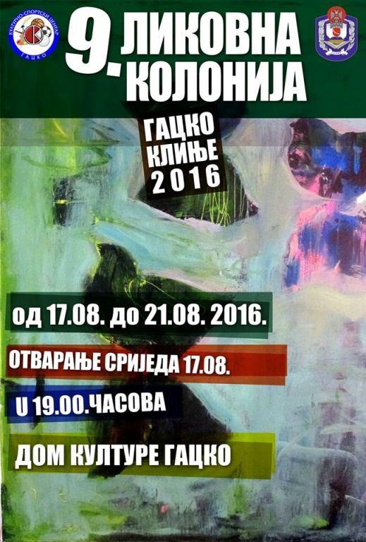 Девета ликовна колонија Гацко-Клиње 2016